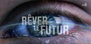 Rever le futur